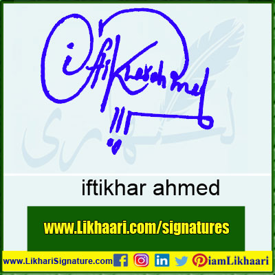 iftikhar-ahmed-Signature-Styles